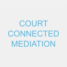 Court Connected Mediation